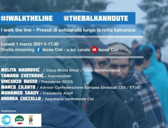 """Lunedì 1 marzo 2021 Giornata Internazionale contro le discriminazioni  Webinar: """"I walk the line - Presidi di solidarietà lungo la rotta balcanica"""""""