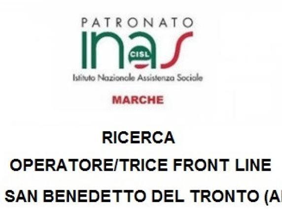 Patronato Inas Cisl Marche ricerca operatore/trice front line su San Benedetto del Tronto