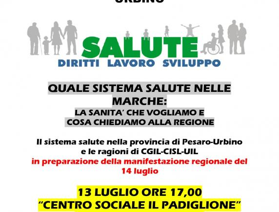 """Attivo unitario ad Urbino """"Quale sistema  salute nelle Marche: la sanità che vogliamo"""""""