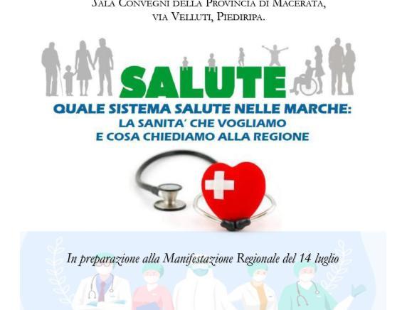 """Attivo unitario a Macerata"""" Salute. Quale sistema salute nelle Marche: la sanità che vogliamo e che cosa chiediamo alla Regione"""""""