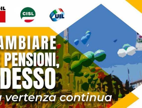 Cambiare le pensioni adesso, le richieste di CGIL CISL UIL